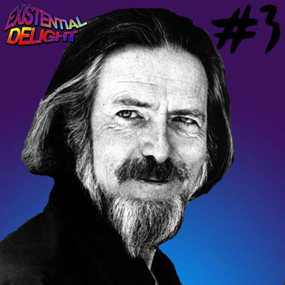 Cover art for #3 - Alan Watts (Part 1) - An Introduction to his Ideas