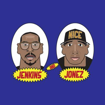 Jenkins & Jonez Podcast
