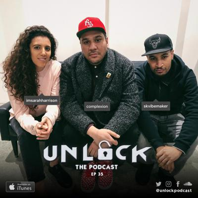Cover art for EP 35: Complexion   @UnlockPodcast