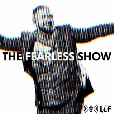 LIVING LIFE FEARLESS Podcasts