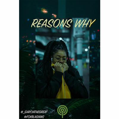 Cover art for Reasons Why: Ep 1