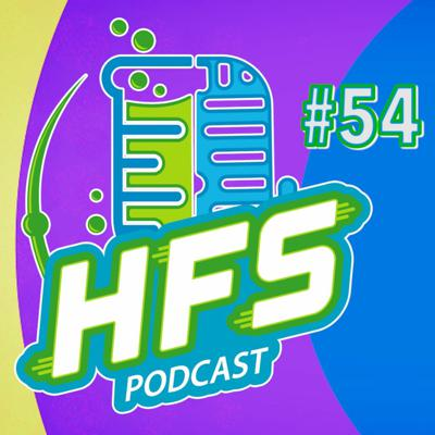 Cover art for HFS Podcast #54 - Radiation: Space Vapin'