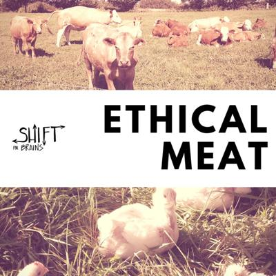 Cover art for Ethical Meat. Part 1