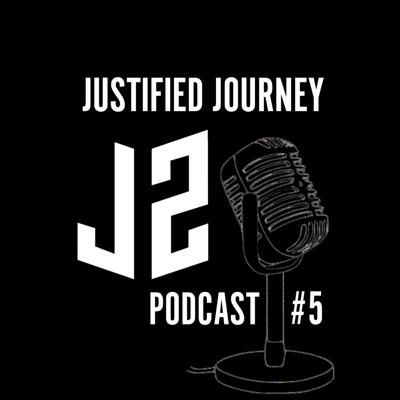 Justified Journey Podcast