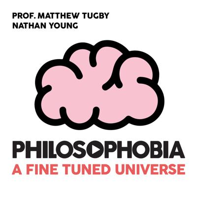 Cover art for 9. A Fine-Tuned Universe (Professor Matthew Tugby and Nathan Young)