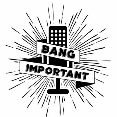 Cover art for Banng Important - Episode 3 - w/ Guests Praveen Yalamanchi & Luis Atencio