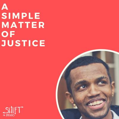 Cover art for Shift For Brains - A Simple Matter of Justice