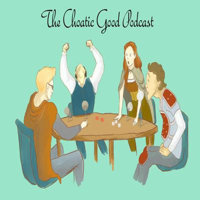 Cover art for The Chaotic Good Podcast - S02E01 - A Fiery Beginning