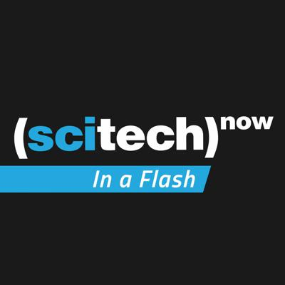 SciTech in a Flash