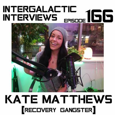 Cover art for Episode 166 - Kate Matthews (Recovery Gangster)