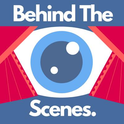 Cover art for Behind The Scenes Podcast Trailer
