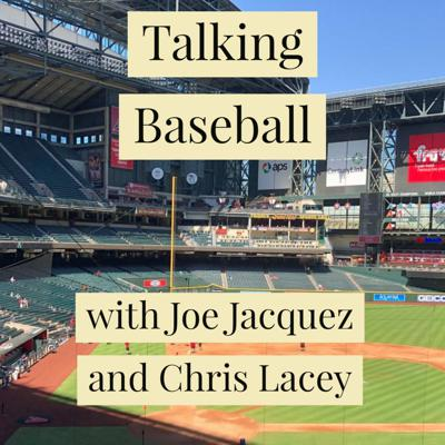 Joe and Chris Talk Baseball every Sunday