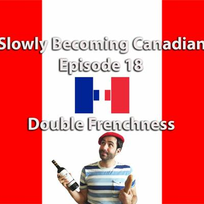 Cover art for Episode 18 - Double Frenchness