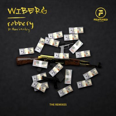 Cover art for WIBERG - Robbery (feat. Max Landry)(Myten Remix)