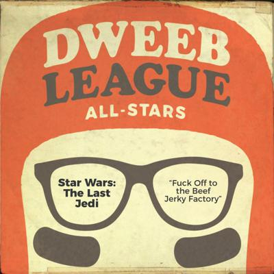 Cover art for DLAS - Star Wars The Last Jedi - Fuck Off To The Beef Jerky Factory