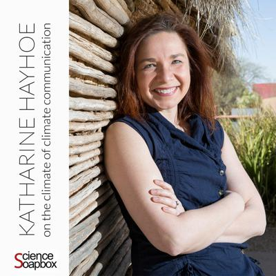 Cover art for Katharine Hayhoe: on the climate of climate communication