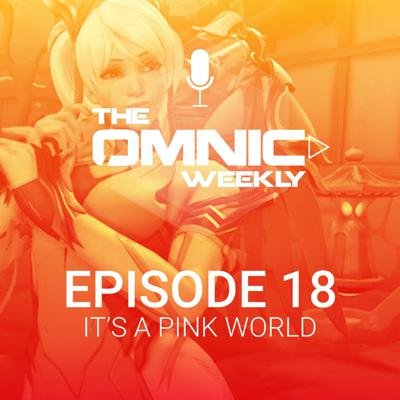 Omnic Weekly - An Overwatch podcast