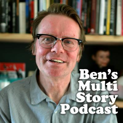 Ben's Multi Story Podcast featuring Boff Whalley