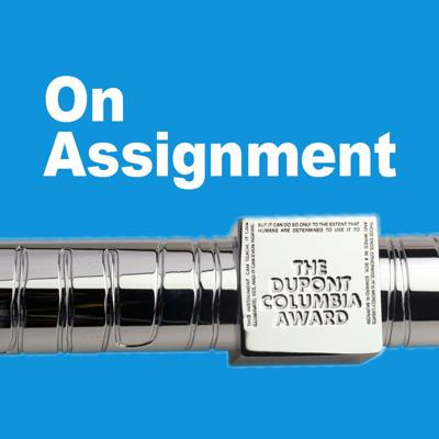 On Assignment Podcast