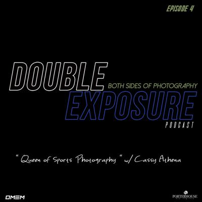 Cover art for Double Exposure Podcast | Episode 4 -