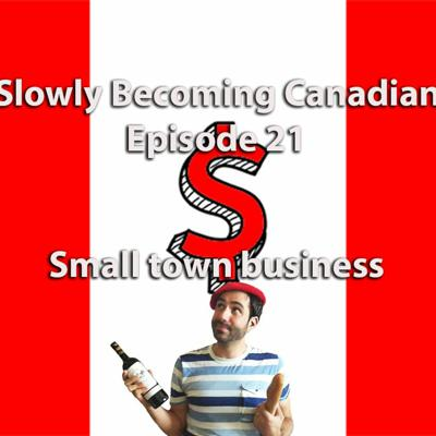 Cover art for Episode 21 - Small town business