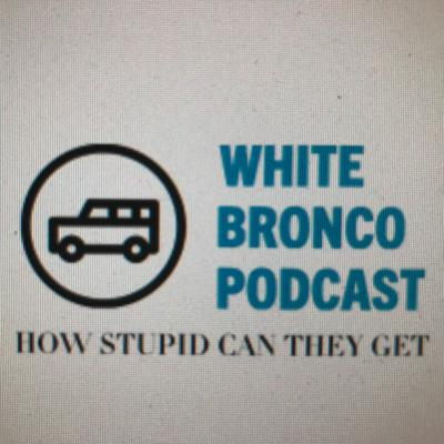 Cover art for Live From the White Bronco Episode 1: Naked Cheetos