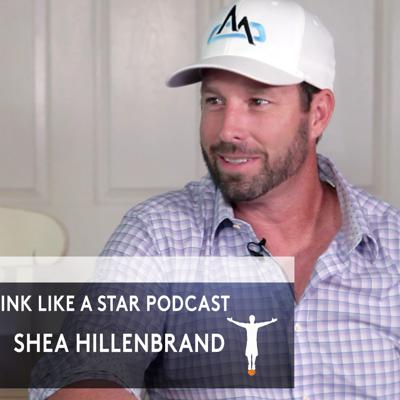 Cover art for Think Like a STAR with Shea Hillenbrand