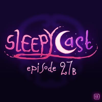 Cover art for SleepyCast S2:E27b - [The Jizz-Eating Racist Guide to E3]