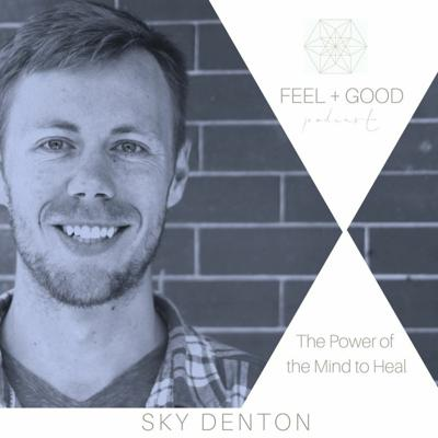 Cover art for Sky Denton on the power of the mind to heal chronic pain.