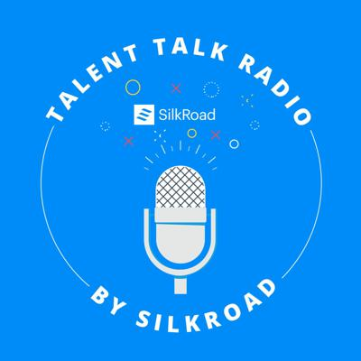 Cover art for Talent Talk - Ep 16 - Measuring Onboarding Effectiveness Using SilkRoad Analytics
