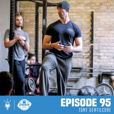 Cover art for #95 How to Keep Your Strength Training Simple and Effective with Tony Gentilcore