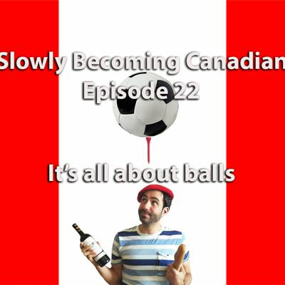 Cover art for Episode 22 - It's all about balls