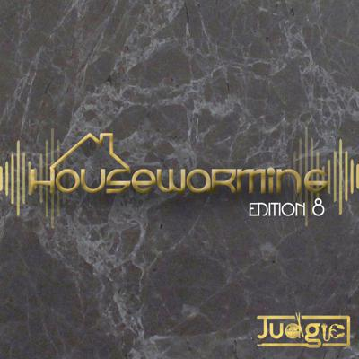 Cover art for Housewarming Edition 8 - The Sound of Rockets (Mixed by Judgie)