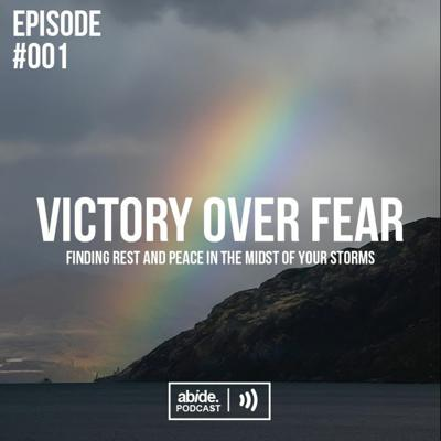 Cover art for Victory Over Fear - Finding Rest and Peace in the Midst of your Storm