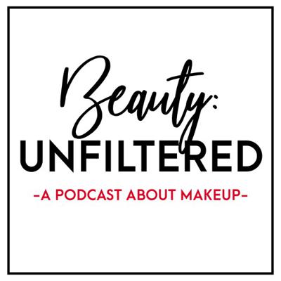 Beauty: Unfiltered