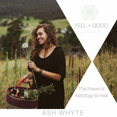 Cover art for The Power of Astrology to Heal with Ash Whyte