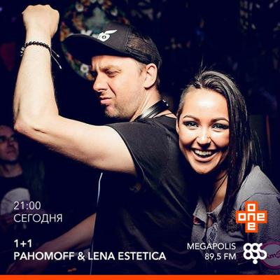 Pahomoff, Lena Estetica One Plus One Radio Show On Megapolis 89.5fm 13 - 07 - 2018