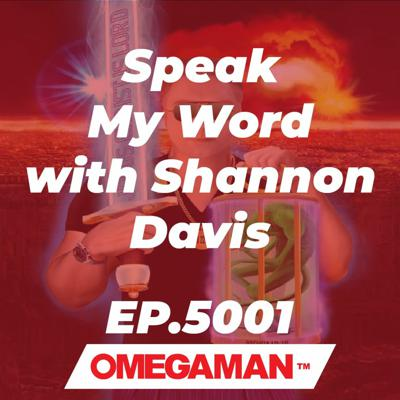 OMEGAMAN with Shannon Ray Davis