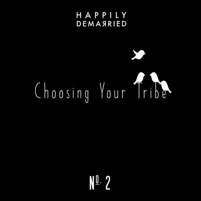 Cover art for Episode No. 2 - Choosing Your Tribe