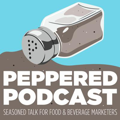 Peppered: A Food and Beverage Marketing Podcast