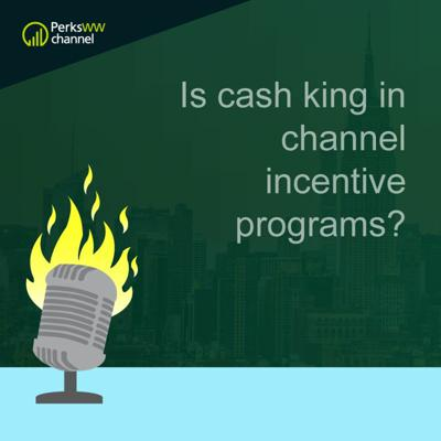 Cover art for Is Cash King in Channel Incentive Programs?