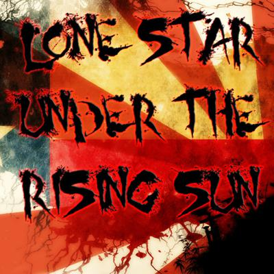 Lone Star Under the Rising Sun Podcast