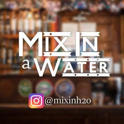 Mix In A Water