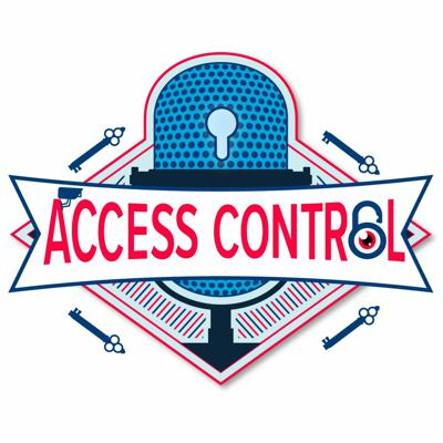 Cover art for Access Control Episode 1: Cyber and Physical Security Integration, Part 1