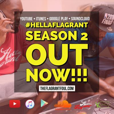 #HellaFlagrant Podcast