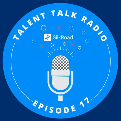 Cover art for Talent Talk - Ep 17 - Measuring Onboarding Effectiveness with SilkRoad Part II