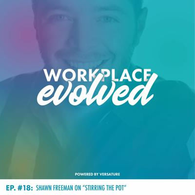 Cover art for Episode 18 with Shawn Freeman, CEO @ TWT Group