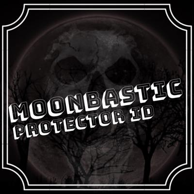 Cover art for PROTECTOR ID - Moonbastic