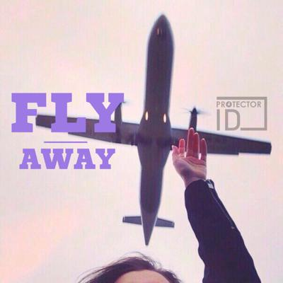 Cover art for PROTECTOR ID - Fly away (Original Mix)