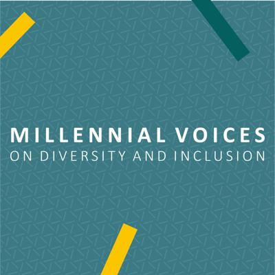 Cover art for Millennial Voices On Diversity and Inclusion